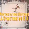 Des Photos & des Histoires – La Symétrie duK.O
